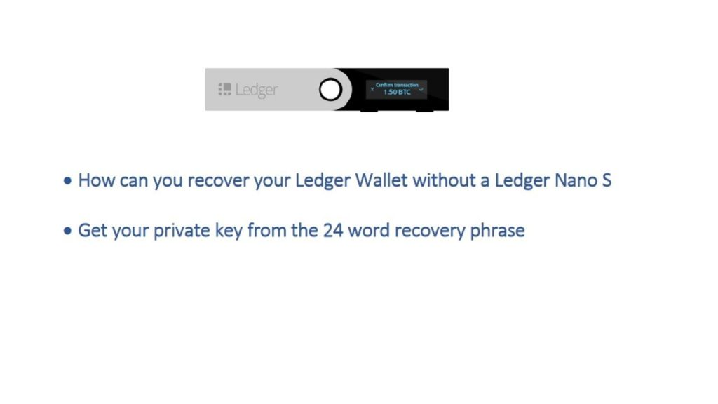Get your private key from your 24 word recovery phrase without Ledger Nano