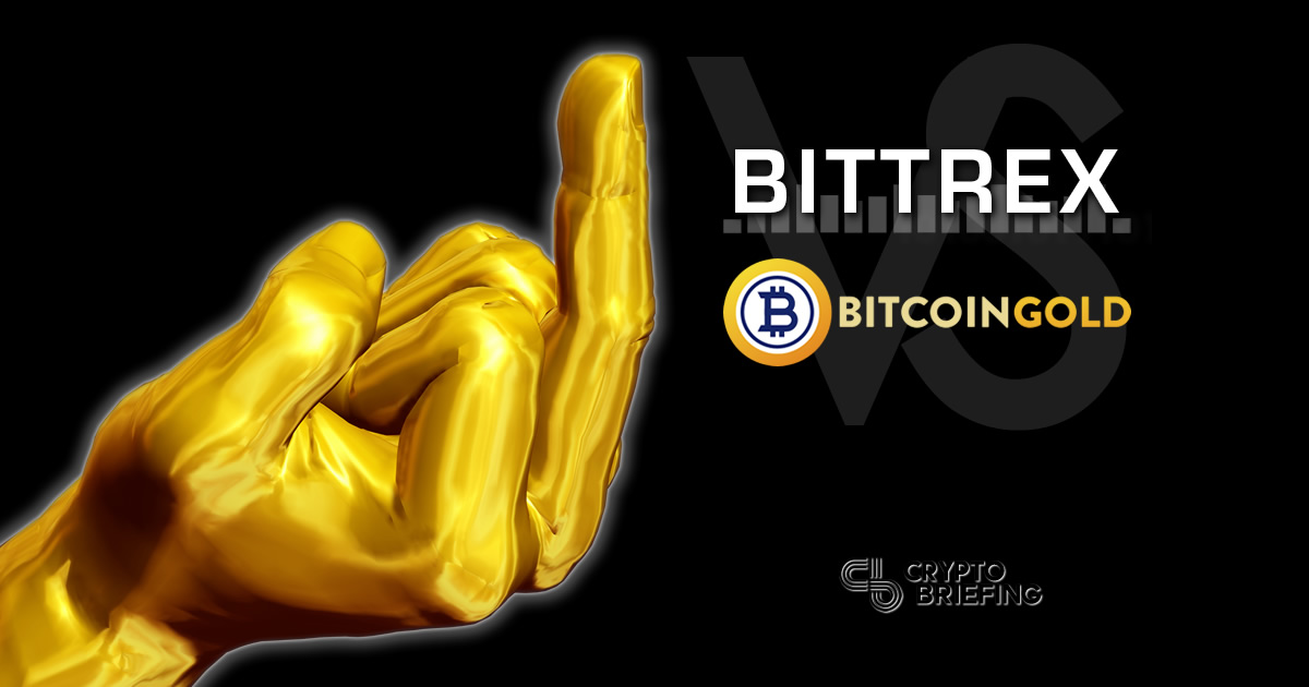 Gold Finger: Bittrex Delists BTG In Bitter Compensation Fight