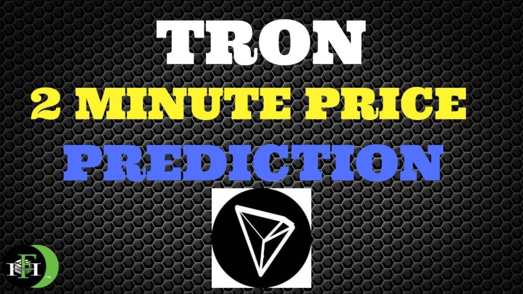 TRON TRX (2min) Price Prediction | 2018
