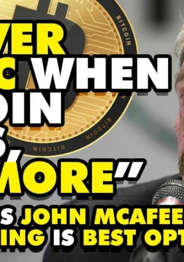 """""""NEVER PANIC When Bitcoin Falls, BUY MORE"""" – BTC Badass John McAfee Tells Why HODLING Is BEST OPTION"""