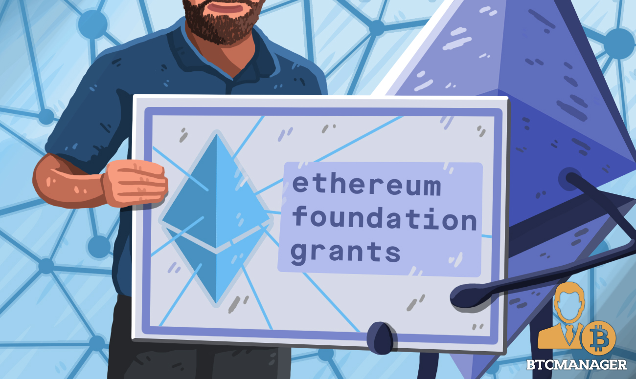 Ethereum Foundation Completes Fourth Leg of its Grants Program | BTCMANAGER
