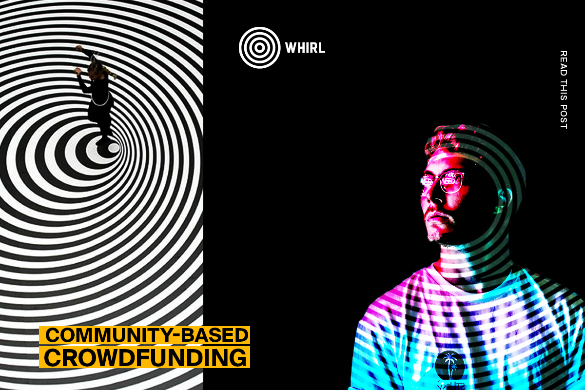 WHIRL - New Crowdfunding Platform With a Social Mission