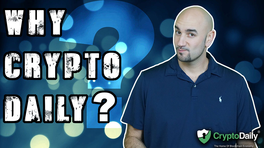 The Daily 2 - Episode 11 Why Crypto Daily?