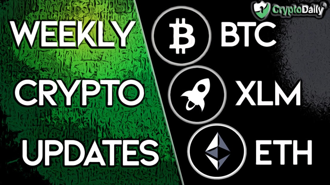 This Week's Exciting Highlights: ETH, XLM & BTC